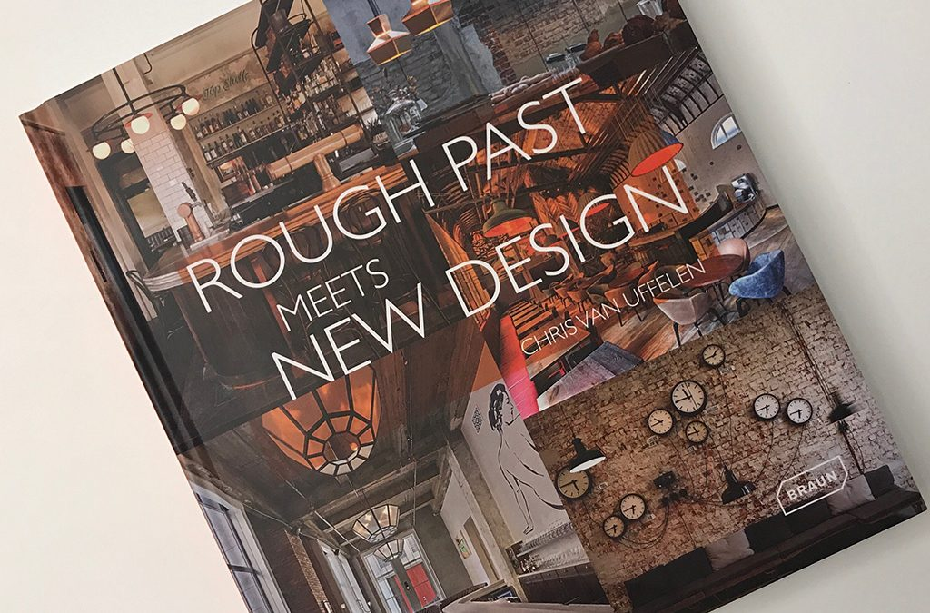 Dos proyectos de Ventura son publicados en el libro ROUGH PAST MEETS NEW DESIGN de Braun Publishing